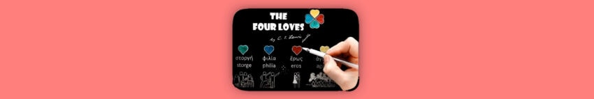 the four loves banner