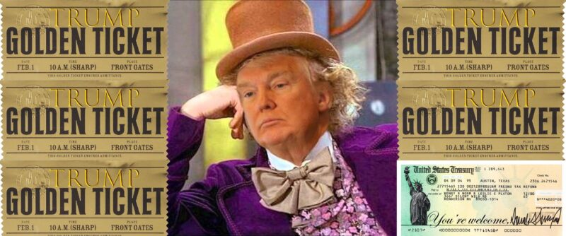 Trump stimulus check willy wonka golden ticket